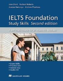 IELTS FOUNDATION STUDY SKILLS (+ CD) A SELF STUDY COURSE FOR ALL ACADEMIC MODULES 2ND ED