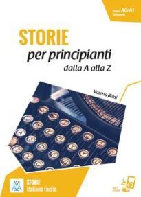 IFA : STORIE PER PRINCIPIANTI - DALLA A ALLA Z A1 (+ ONLINE AUDIO)