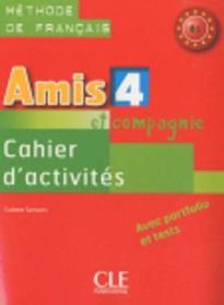 AMIS ET COMPAGNIE 4 B1 CAHIER (+ AUDIO CD)