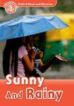 OXFORD READ & DISCOVER 2: SUNNY & RAINY