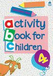ACTIVITY BOOK FOR CHILDREN 4 PRIMARY