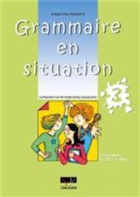 GRAMMAIRE EN SITUATION 3 PROFESSEUR N/E