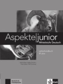 ASPEKTE JUNIOR B1+ LEHRERHANDBUCH