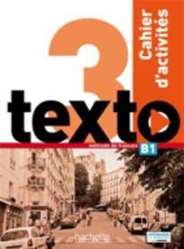 TEXTO 3 B1 CAHIER (+ AUDIO CD)
