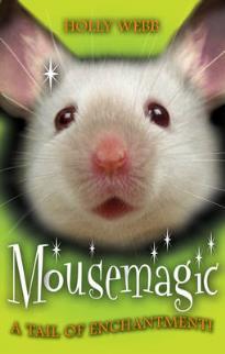 SCHOLASTIC ANIMAL MAGIC: MOUSEMAGIC