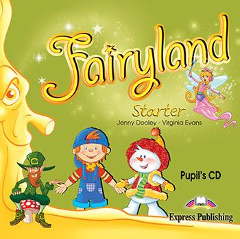 FAIRYLAND STARTER PUPIL'S CD
