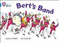 COLLINS BIG CAT : BERT'S BAND BAND 04/BLUE PB