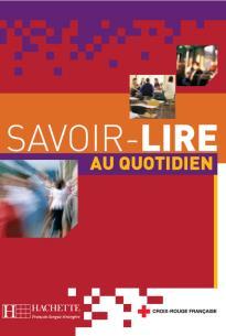 SAVOIR - LIRE AU QUOTIDIEN