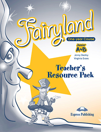 FAIRYLAND JUNIOR A & B TEACHER'S BOOK  RESOURCE PACK
