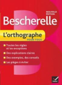 BESCHERELLE L'ORTHOGRAPHE N/E HC