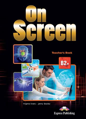 ON SCREEN B2+ TEACHER'S BOOK  2015
