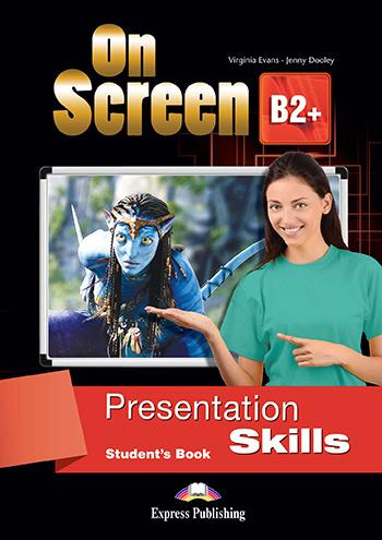 ON SCREEN B2+ PRESENTATION SKILLS
