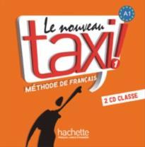 LE NOUVEAU TAXI! 1 A1 CD AUDIO CLASS