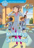 OXFORD READ & IMAGINE 1: MONKEYS IN THE SCHOOL