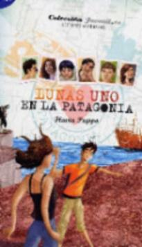 LUNAS UNO: EN LA PATAGONIA + CD