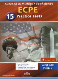 SUCCEED IN MICHIGAN ECPE 15 PRACTICE TESTS COMBINED EDITION