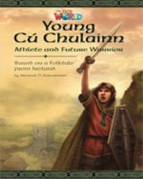 OUR WORLD READERS: YOUNG CU CHULAINN - BRE 6