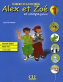 ALEX ET ZOE 1 CAHIER (+ CD) N/E