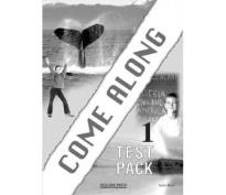 COME ALONG 1 TEST