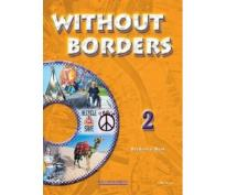 WITHOUT BORDERS 2 STUDENT'S BOOK