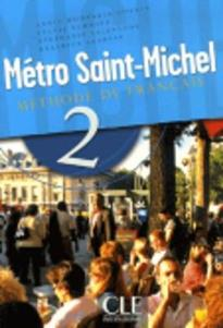 METRO SAINT-MICHEL 2 METHODE