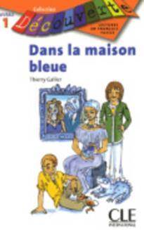 Collection Decouv. 1: DANS LA MAISON BLEUE