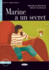 LES 2: MARINE A UN SECRET (+ CD)