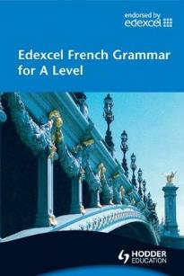 EDEXEL FRENCH FOR A LEVEL GRAMMAR (+ CD-ROM)