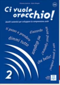 CI VUOLE ORECCHIO 2 LIBRO (+ AUDIO CD)