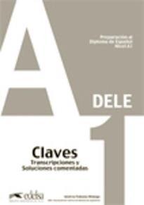 DELE A1 PREPARACION AL DIPLOMA DE ESPANOL CLAVES