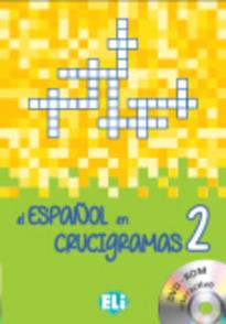 EL ESPANOL EN CRUCIGRAMAS 2 (+ DVD-ROM)
