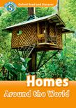 OXFORD READ & DISCOVER 5: HOMES AROUND THE WORLD (+ CD)