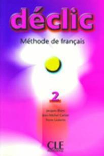 DECLIC 2 METHODE