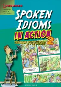 SPOKEN IDIOMS IN ACTION 2 PB