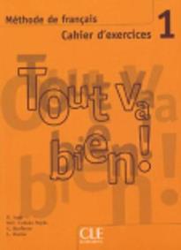 TOUT VA BIEN! 1 CAHIER (+ CD)