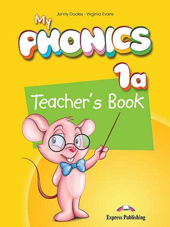 MY PHONICS 1A TEACHER'S BOOK  (+ CROSS-PLATFORM APPLICATION)