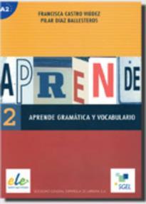 APRENDE 2 GRAMATICA + VOCABULARIO