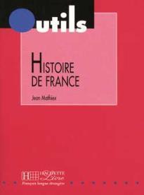 OUTILS : HISTOIRE DE FRANCE