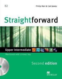 STRAIGHTFORWARD UPPER-INTERMEDIATE WORKBOOK (+ KEY + CD) 2ND ED