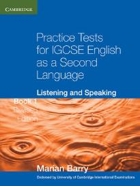 PRACTICE TESTS 1 IGCSE STUDENT'S BOOK LISTENING & SPEAKING N/E
