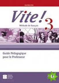 VITE 3 GUIDE PEDAGOGIQUE (+ CD)