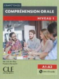 COMPREHENSION ORALE 1 A1 + A2 (+ CD) 2ND ED