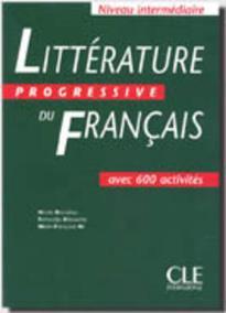 LITTERATURE PROGRESSIVE DU FRANCAIS INTERMEDIAIRE METHODE