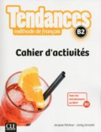TENDANCES B2 CAHIER