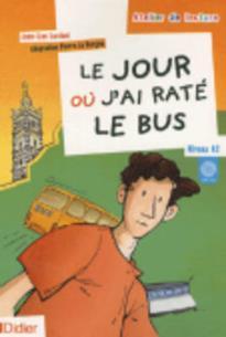 ADL : JOUR OU J' AI RATE LE BUS A2 (+ CD)