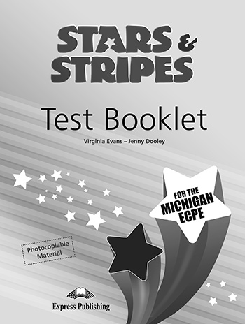 STARS & STRIPES MICHIGAN ECPE TEST 2013 FORMAT