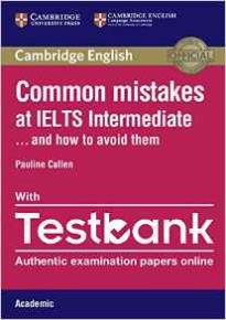 COMMON MISTAKES AT IELTS INTERMEDIATE … AND HOW TO AVOID THEM - ACADEMIC (+ TESTBANK)