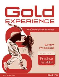 GOLD EXPERIENCE B1 EXAM PRACTICE PRELIMINARY FOR SCHOOLS