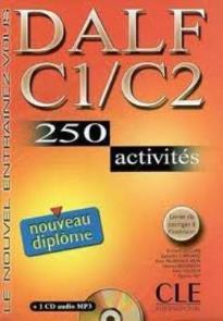 DALF C1 + C2 METHODE (+ CD) (+AVEC CORRIGES) (+250 ACTIVITES)