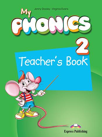 MY PHONICS 2 TEACHER'S BOOK  (+ CROSS-PLATFORM APPLICATION)
